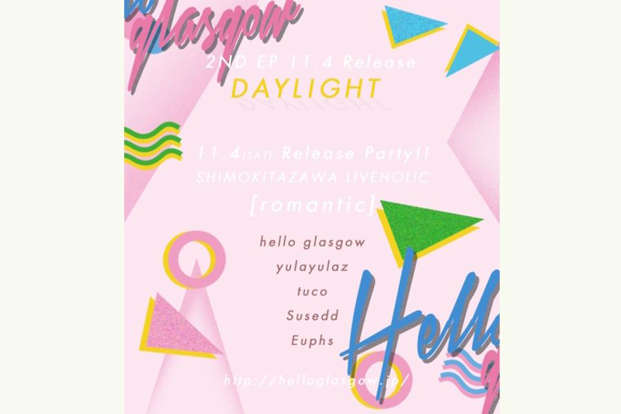 hello glasgow×LIVEHOLIC pre.  hello glasgow 2nd EP Release Party  『romantic』