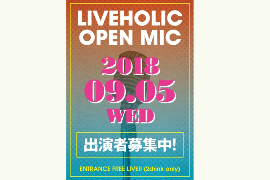 """ LIVEHOLIC OPEN MIC!! """