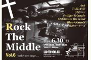 【Hall Rentall】Rock the Middle Vol.6