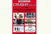 LIVEHOLIC presents『Crush!! vol.19』 supported by Eggs