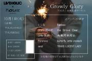 "下北沢LIVEHOLIC×下北沢Mosaic  presents ""Glowly Gloly"""
