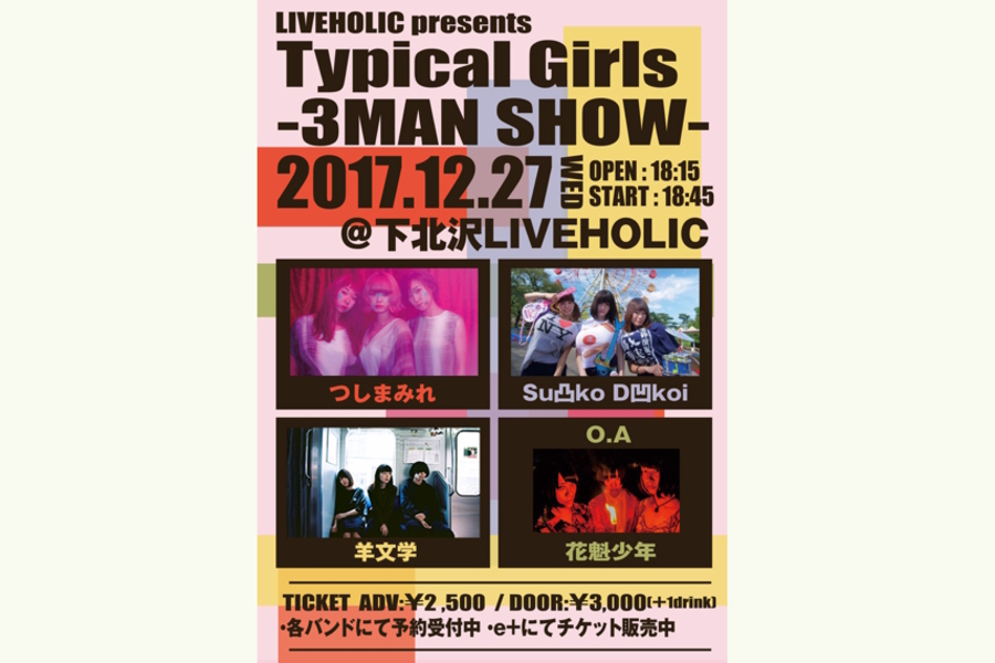 "LIVEHOLIC presents ""Typical Girls -3MAN SHOW-"""