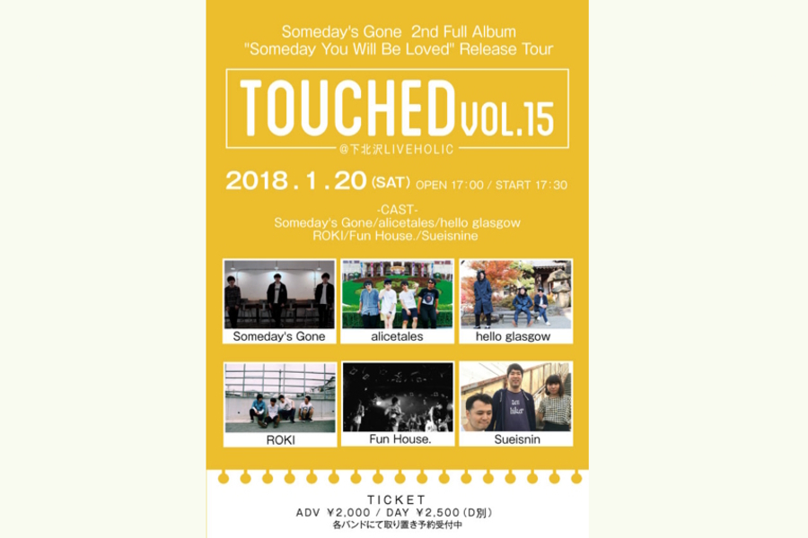 "Touched vol.15 〜Someday's Gone 2nd Full Album ""Someday You Will Be Loved"" Release Tour〜"