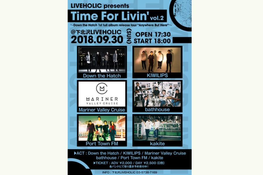 "『Time For Livin' vol.2』 〜Down the Hatch 1st full album release tour ""Anywhere But Here""〜"