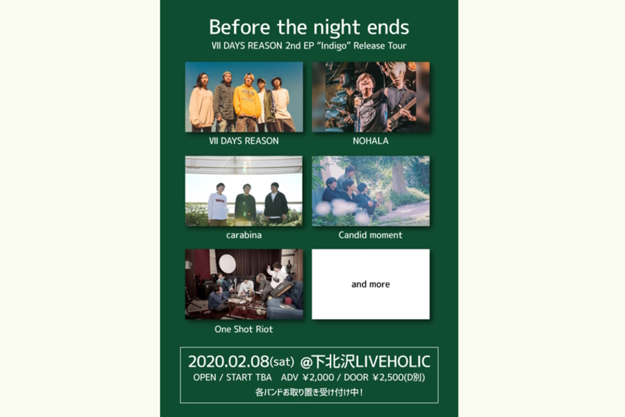 "Before the night ends~Ⅶ DAYS REASON 2nd EP ""Indigo""Release Tour"