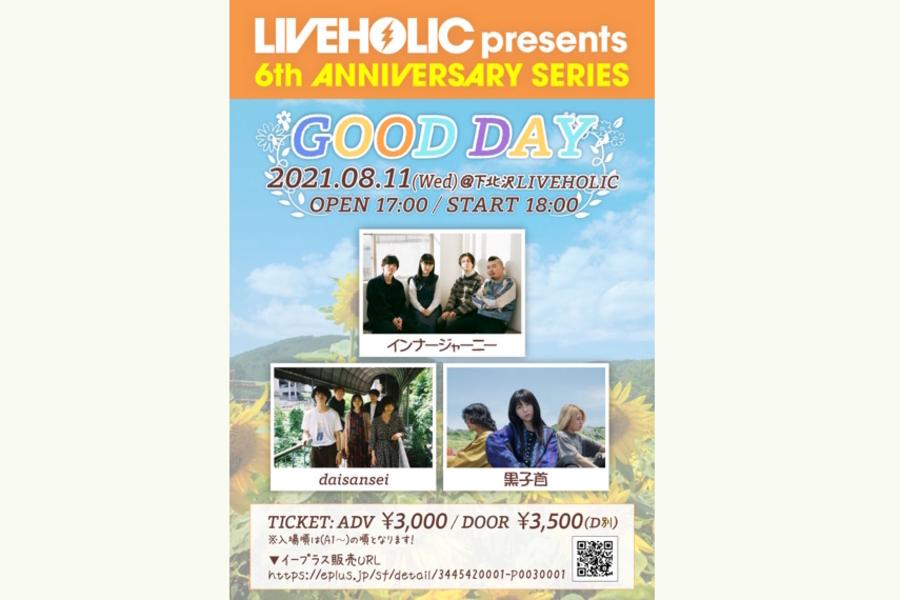 LIVEHOLIC 6th Anniversary series ~GOOD DAY~