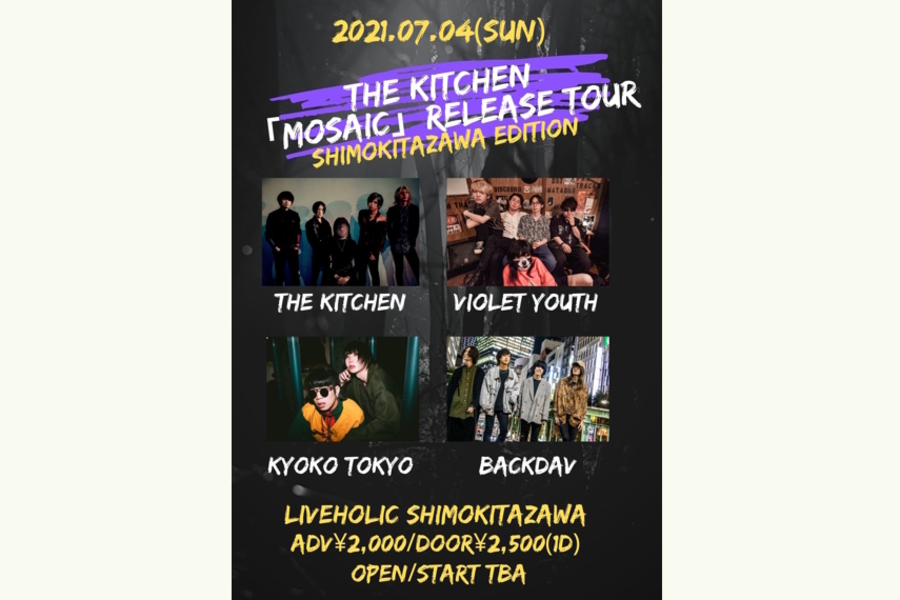 THE KITCHEN「mosaic」release tour〜下北沢編〜